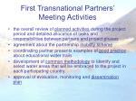 first transnational partners meeting activities