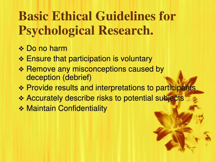 Basic Ethical Guidelines for Psychological Research.