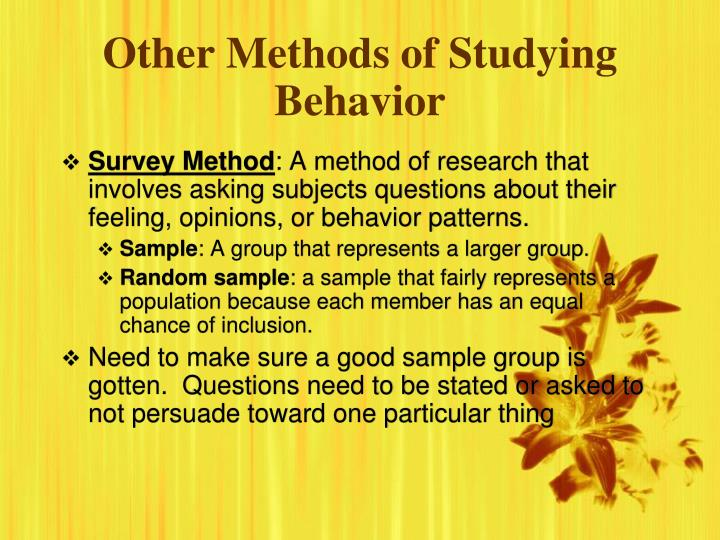 Other Methods of Studying Behavior