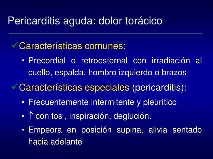 Pericarditis aguda: dolor torácico