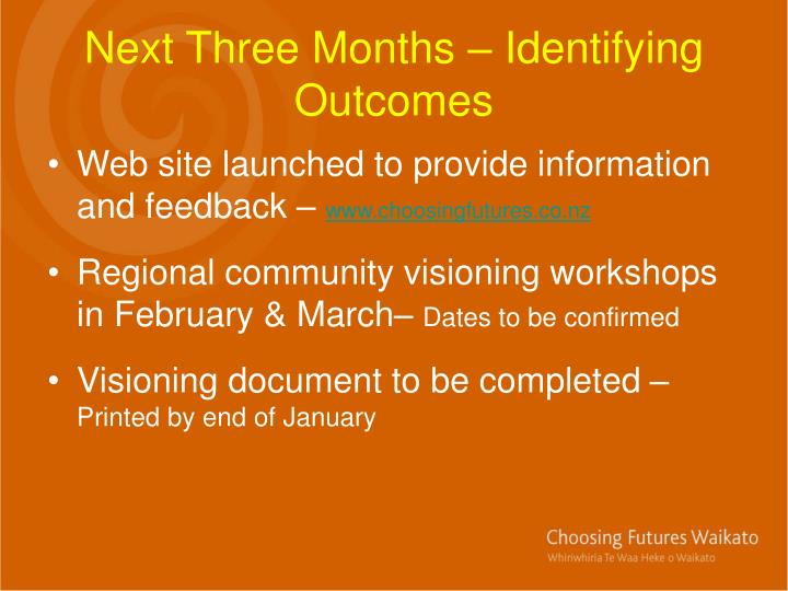 Next Three Months – Identifying Outcomes