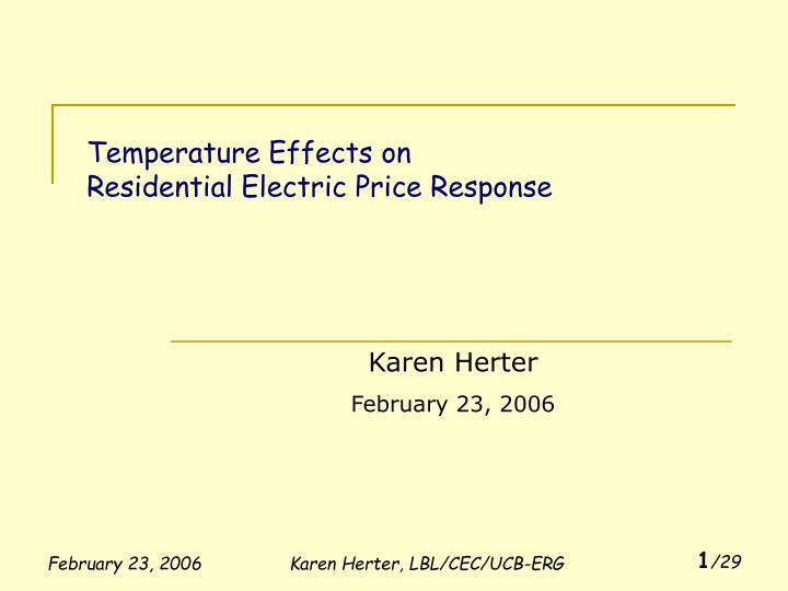 temperature effects on residential electric price response n.
