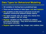 data types for behavioral modeling
