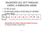 ral rotate acc left through carry a 88h 1000 1000b