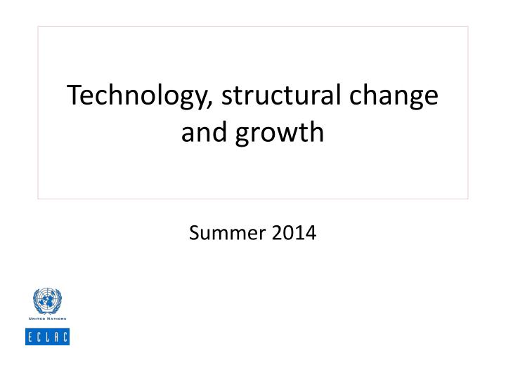 technology structural change and growth n.
