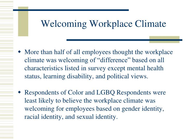 Welcoming Workplace Climate