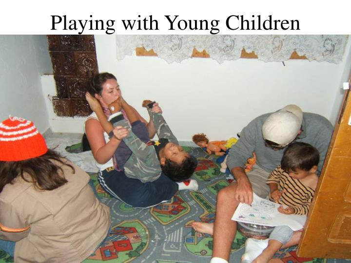 Playing with Young Children