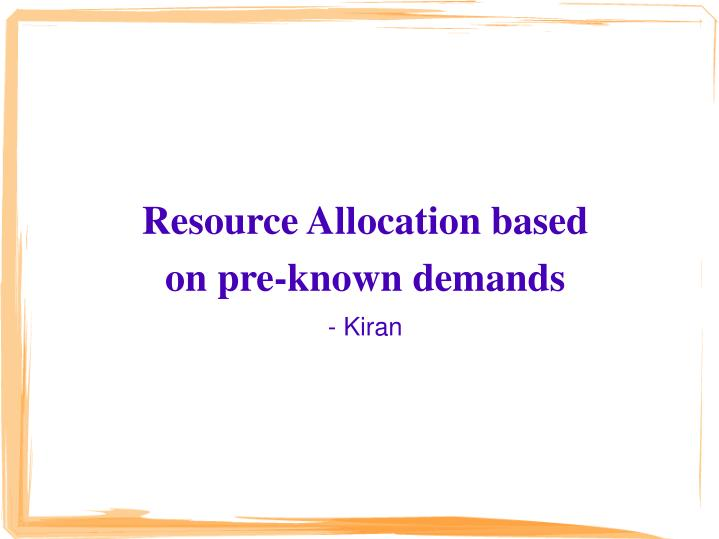 Resource Allocation based