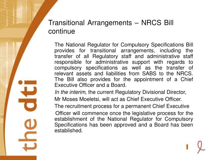 Transitional Arrangements – NRCS Bill continue