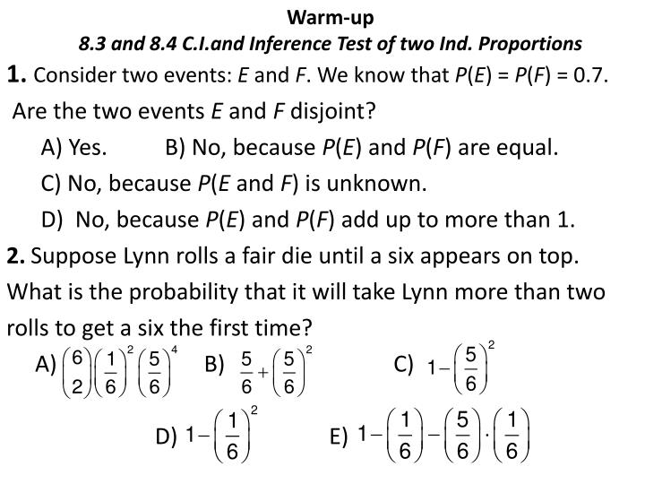 warm up 8 3 and 8 4 c i and inference test of two ind proportions n.