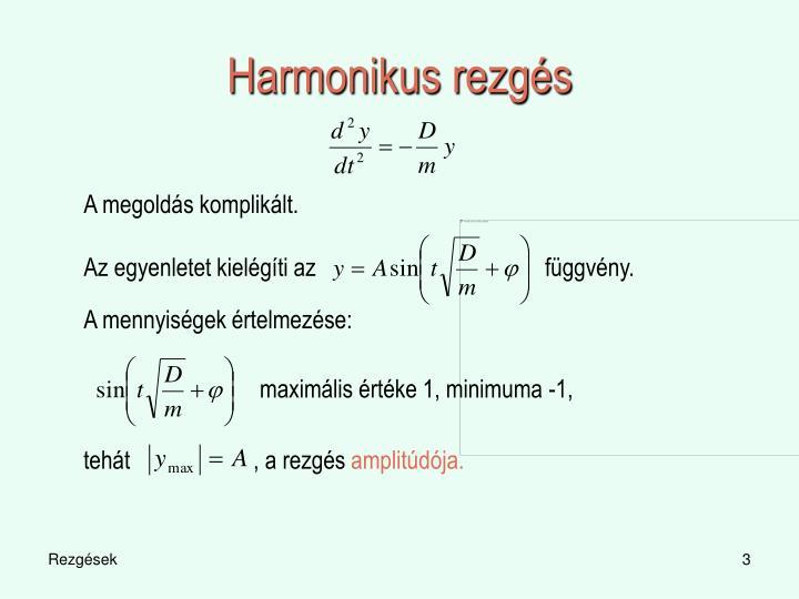 Harmonikus rezg s1