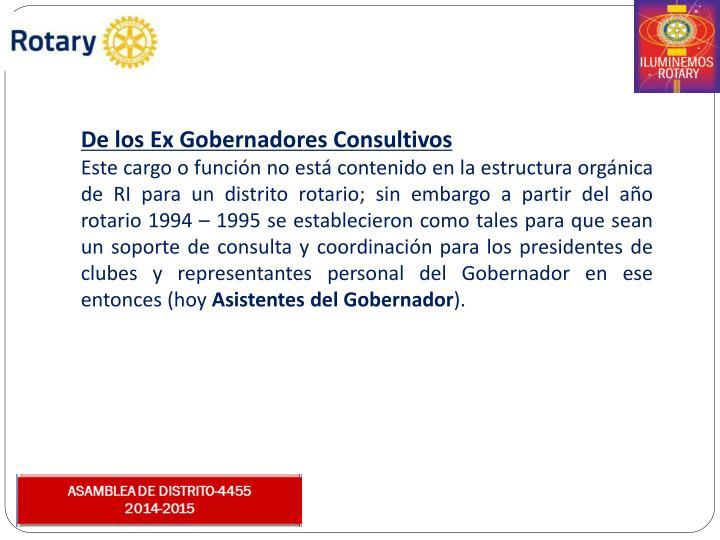 De los Ex Gobernadores Consultivos