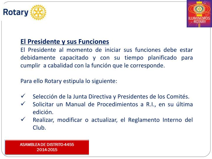 El Presidente y sus Funciones