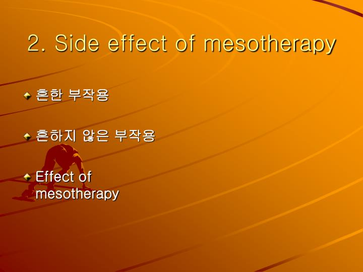 2. Side effect of mesotherapy