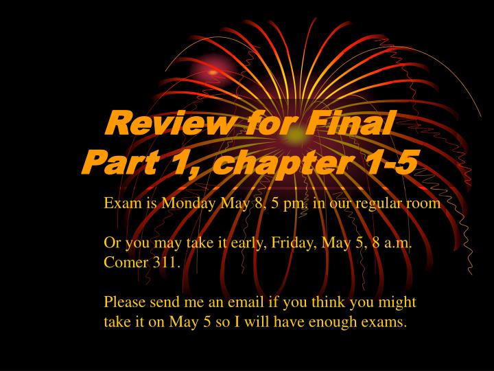 review for final part 1 chapter 1 5 n.