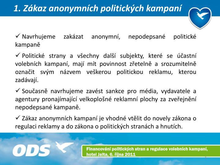 1. Zákaz anonymních politických kampaní