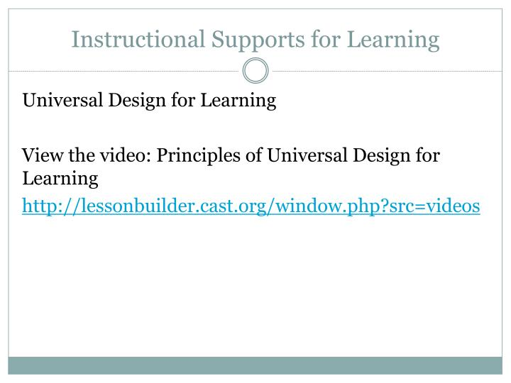 Instructional Supports for Learning