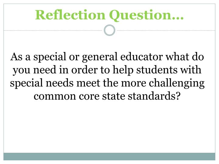 Reflection Question…