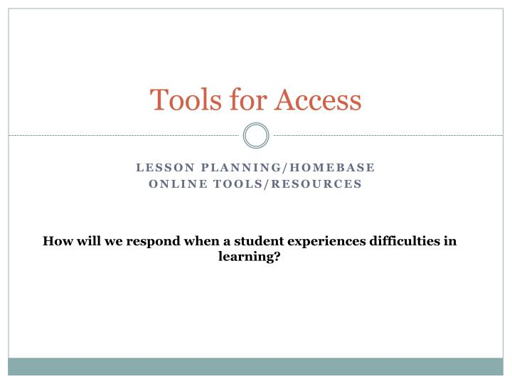 Tools for Access