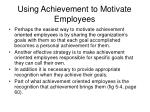 using achievement to motivate employees