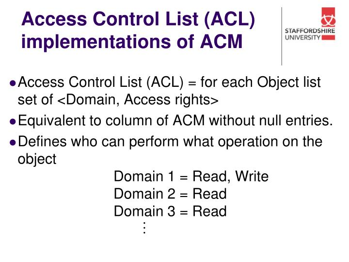 Access Control List (ACL) implementations of ACM