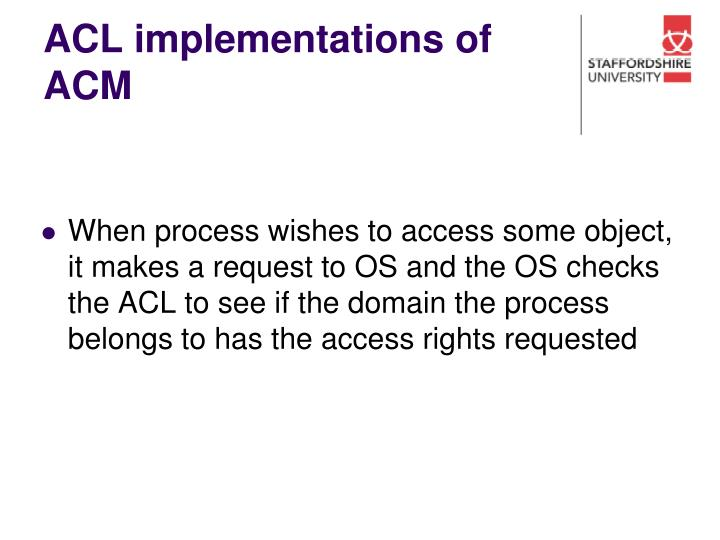 ACL implementations of ACM