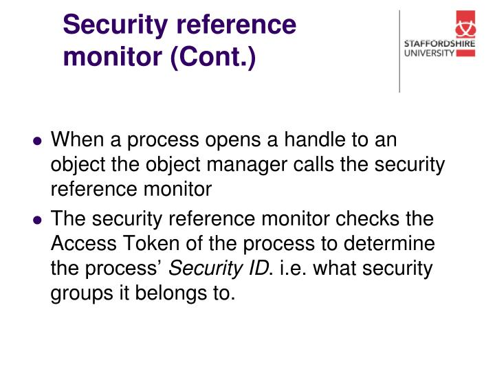 Security reference monitor (Cont.)