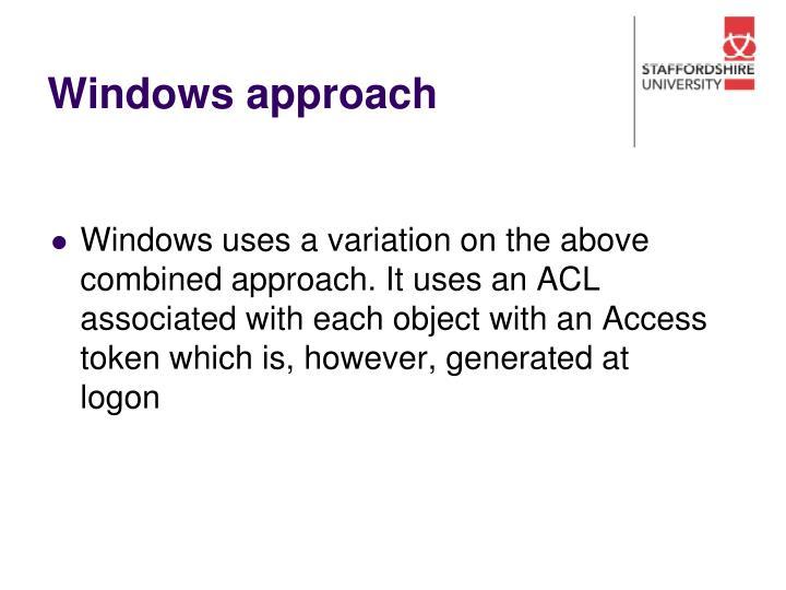 Windows approach