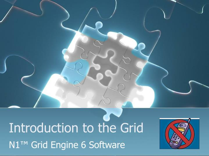 introduction to the grid n.
