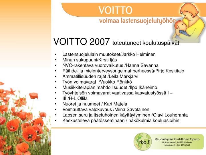 Voitto 2007 toteutuneet koulutusp iv t