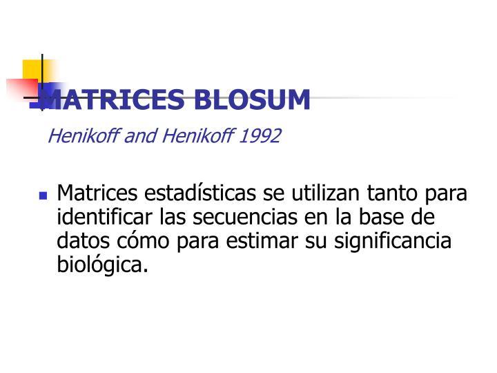 MATRICES BLOSUM