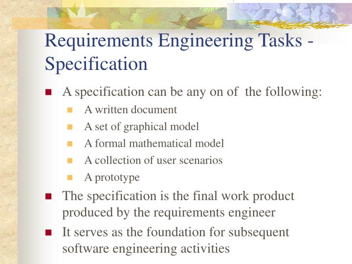 Requirements Engineering Tasks - Specification