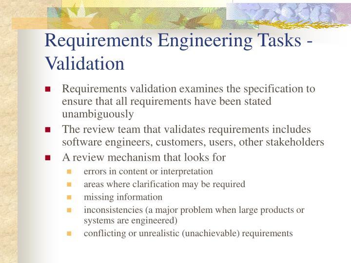 Requirements Engineering Tasks - Validation