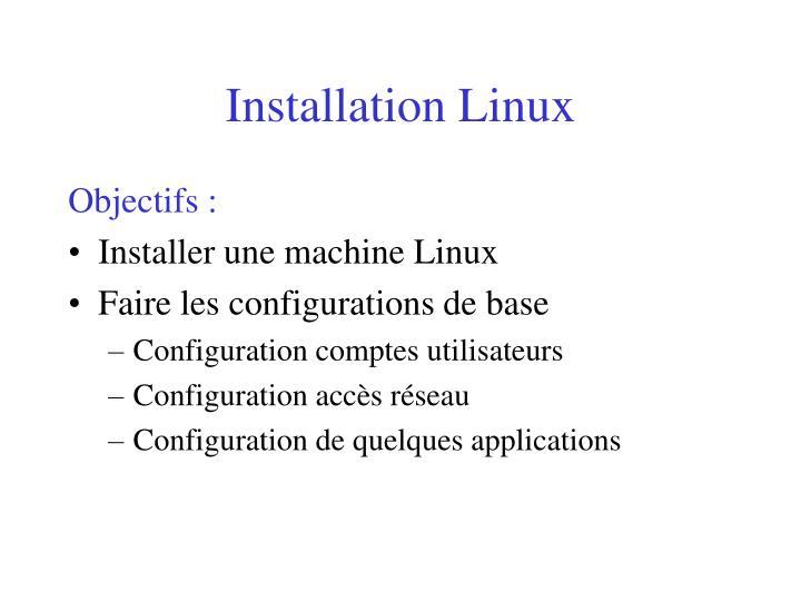 Installation linux