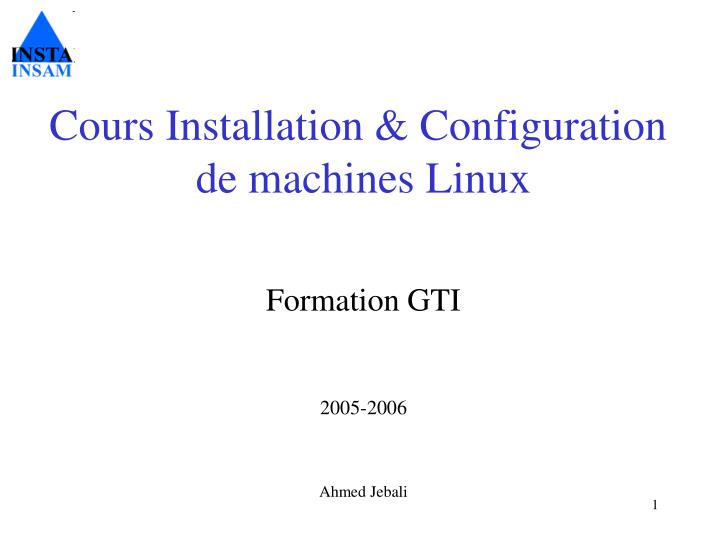 Cours Installation & Configuration