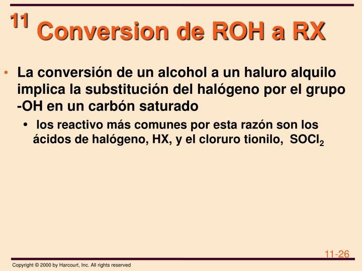 Conversion de ROH a RX