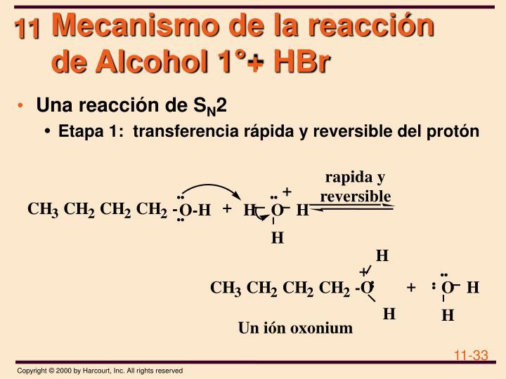 Mecanismo de la reacción de Alcohol 1°+ HBr