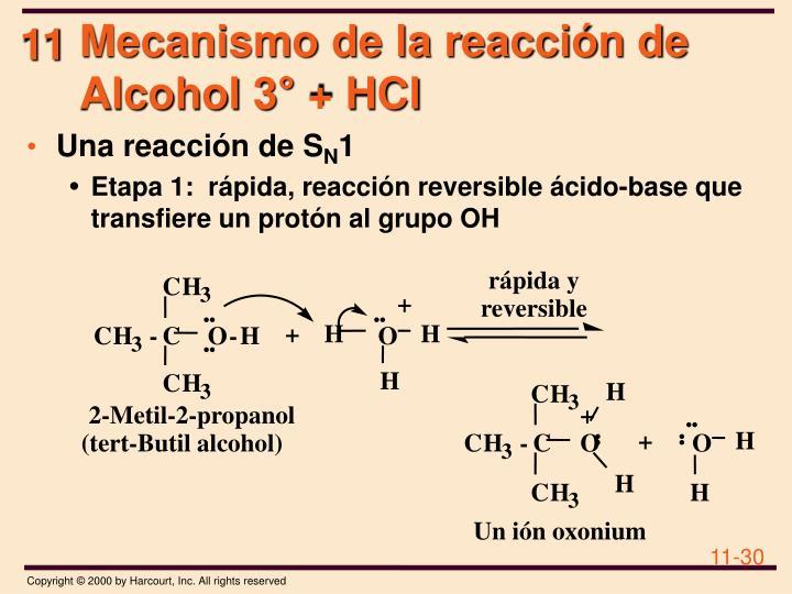 Mecanismo de la reacción de Alcohol 3°+ HCl