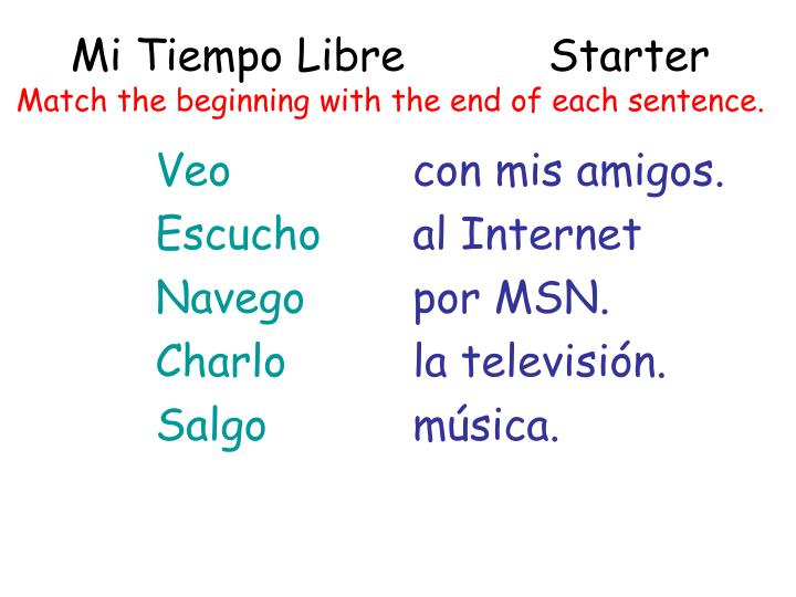 mi tiempo libre starter match the beginning with the end of each sentence n.