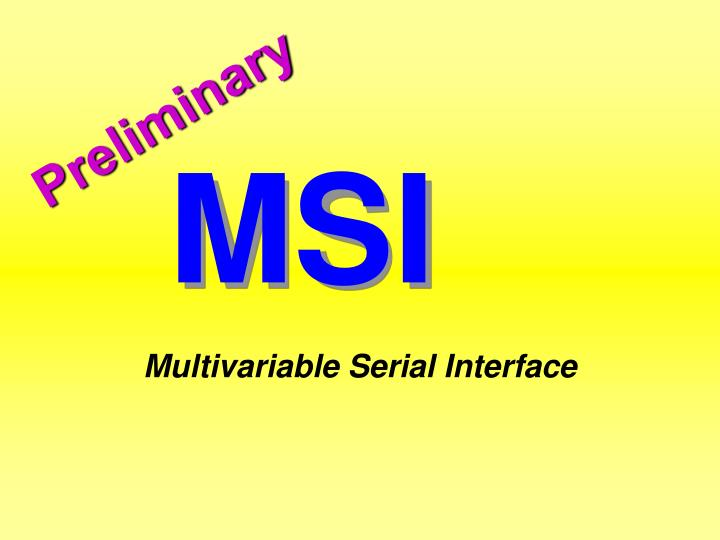 Multivariable serial interface