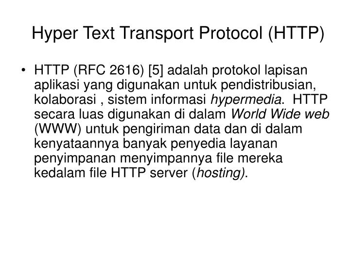 Hyper Text Transport Protocol (HTTP)
