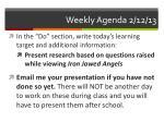 weekly agenda 2 12 13