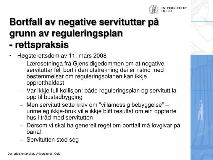 Bortfall av negative servituttar på grunn av reguleringsplan
