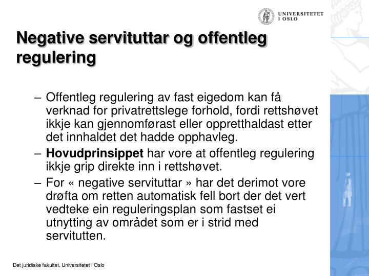 Negative servituttar og offentleg regulering