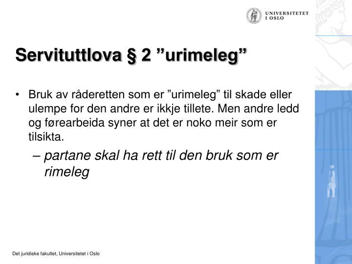 """Servituttlova § 2 """"urimeleg"""""""