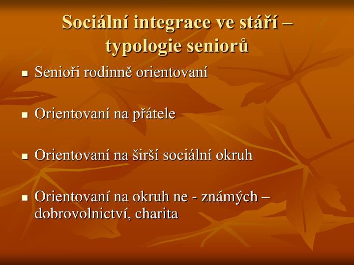 Sociální integrace ve stáří – typologie seniorů