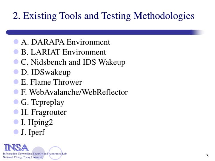 2 existing tools and testing methodologies
