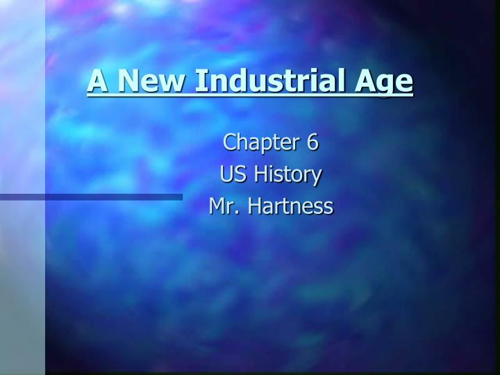 a new industrial age n.