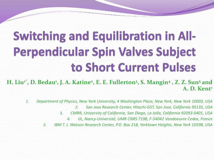 Switching and equilibration in all perpendicular spin valves subject to short current pulses