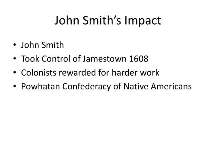 John Smith's Impact
